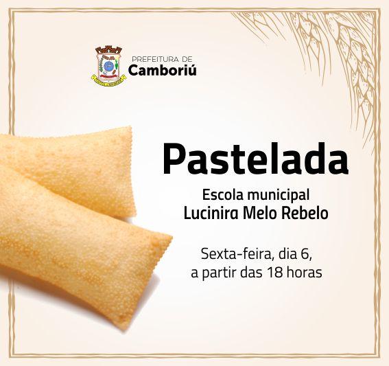 Sexta-feira tem pastelada na escola Lucinira Melo Rebelo