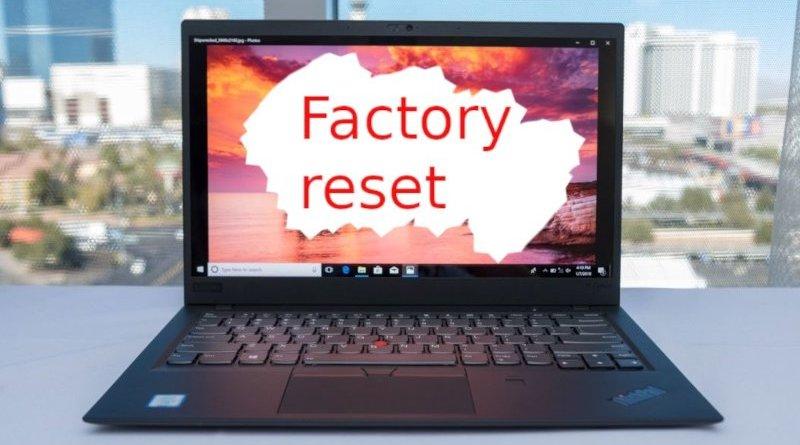 Factory reset laptop