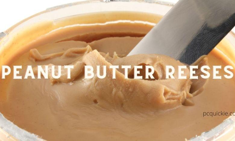 Peanut Butter Reese