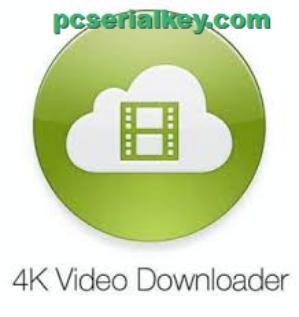 4k Video Downloader 4.4.11 Crack + License Key Download