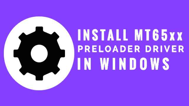 MT65xx Preloader Driver for Windows