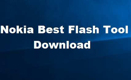 Nokia Best Flash Tool Without Box Free Download | PC Suite