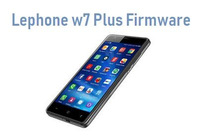 Lephone w7+ Flash File
