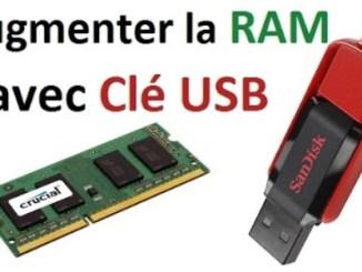 augmentez le RAM, augmentez la mémoire vive, clé USB