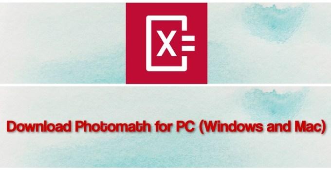 Photomath For PC, Windows 7/8/10, and Mac