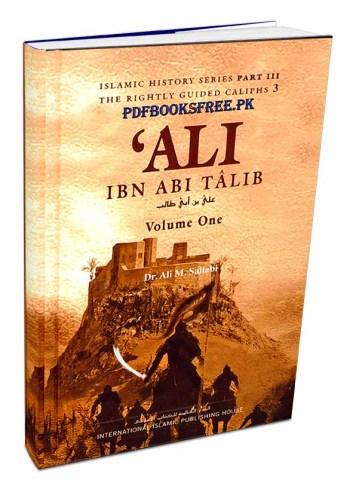 Ali Ibn Abi Talib 2 Volumes by Dr. Ali M Sallabi Pdf Free Download