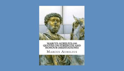 Marcus Aurelius 100 Quotes