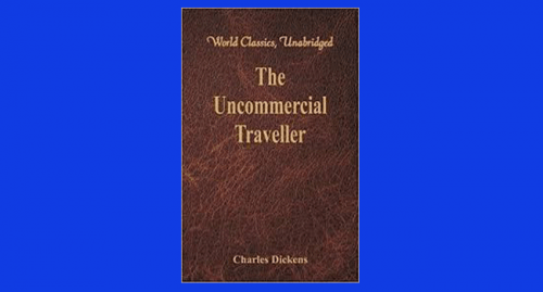 the uncommercial traveller pdf