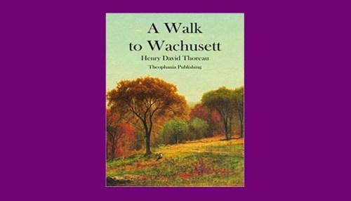 A Walk To Wachusett