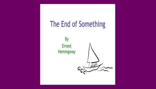 The End Of Something