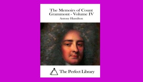 The Memoirs Of Count Grammont - Volume 4