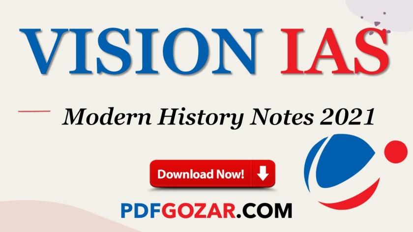 Vision IAS Modern History Notes PDF