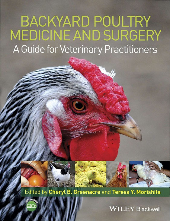 Backyard Poultry Medicine And Surgery A Guide For Veterinary Practitioners
