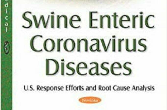 Swine Enteric Coronavirus Diseases: U.s. Response Efforts and Root Cause Analysis
