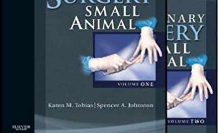 Textbook of Small Animal Surgery: 2-Volume Set PDF