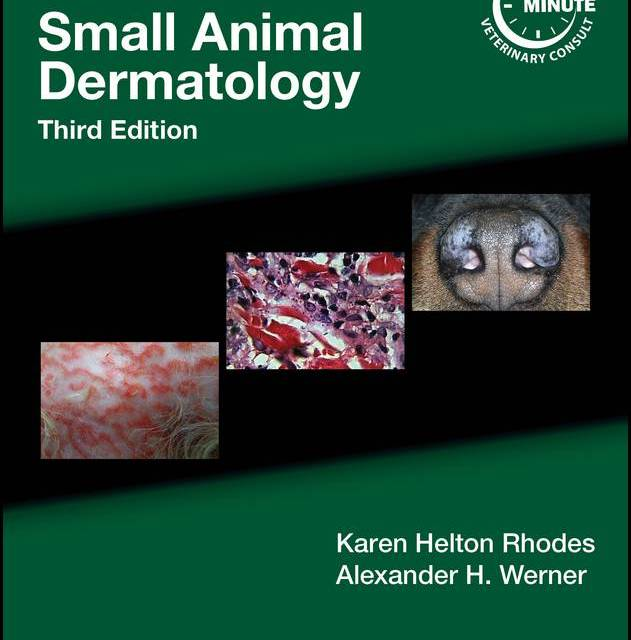 Blackwell's Five-Minute Veterinary Consult Clinical Companion – Small Animal Dermatology 3rd Edition