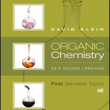 Organic Chemistry As A Second Language First Semester Topics