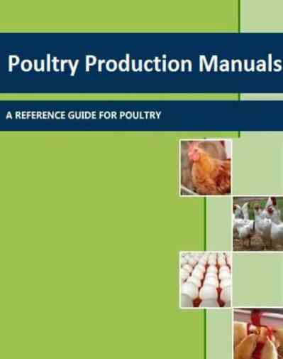 Poultry Production Manuals