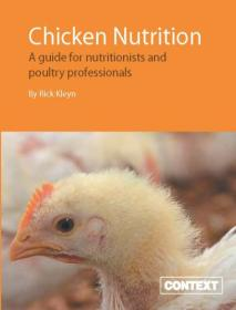 Chicken nutrition a guide for nutritionists and poultry professionals