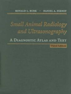 Small animal radiology and ultrasonography a diagnostic atlas and text