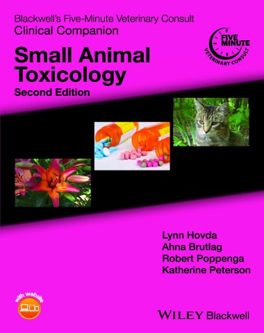 Veterinary Consult Clinical Companion Small Animal Toxicology, 2nd Edition