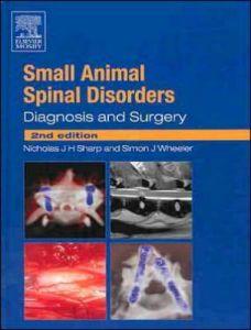 Small animal spinal disorders diagnosis and surgery