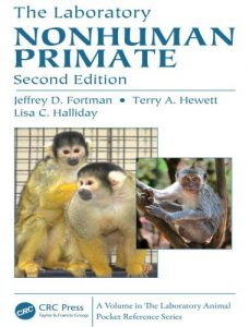 The laboratory nonhuman primate, second edition