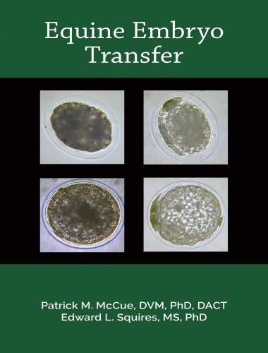 Equine Embryo Transfer Book by Patrick M. McCue