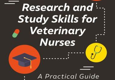 Research and Study Skills for Veterinary Nurses A Practical Guide for Academic Success