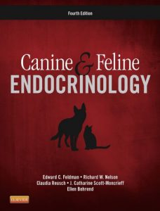 Canine and feline endocrinology 4th edition by edward