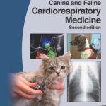 Manual of Canine and Feline Cardiorespiratory Medicine 2nd Edition