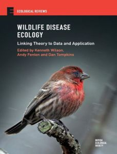 Wildlife disease ecology linking theory to data and application