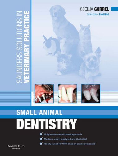 Saunders Solutions in Veterinary Practice Small Animal Dentistry