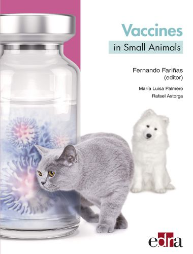 Vaccines in Small Animals 1st Edition
