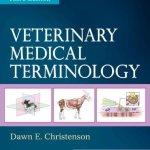 Veterinary Medical Terminology 3rd Edition