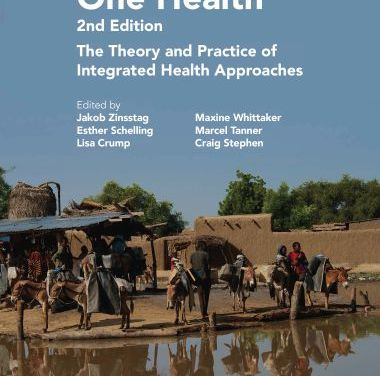 One Health, The Theory and Practice of Integrated Health Approaches, 2nd Edition