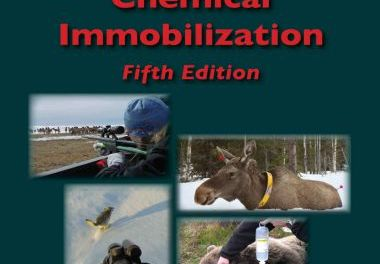 Handbook of Wildlife Chemical Immobilization, 5th Edition