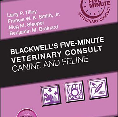 Blackwell's Five-Minute Veterinary Consult: Canine and Feline, 7th Edition