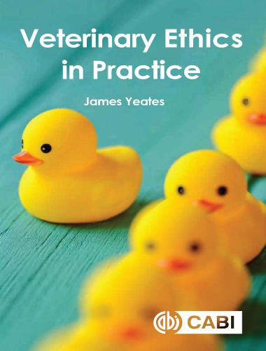 Veterinary Ethics in Practice 1st Edition