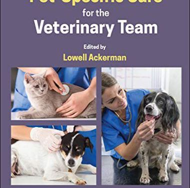 Pet-Specific Care for the Veterinary Team 1st Edition