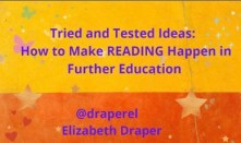 Tried and tested ideas: How to make reading happen in FE. on bright and colourful background