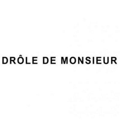 DROLE DE MONSIEUR(ドロール ド ムッシュ)