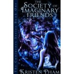 """Excerpt from """"The Society of Imaginary Friends"""" #teasertuesday"""