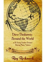 Dave Dashaway Around the World or A Young Yankee Aviator Among Many Nations