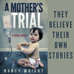 Excerpt from A Mother's Trial