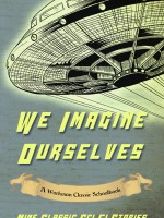 We Imagine Ourselves