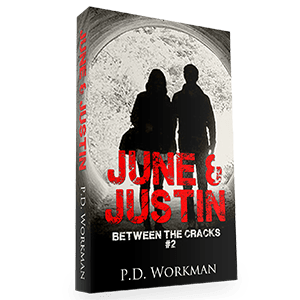 June & Justin, Between the Cracks #2