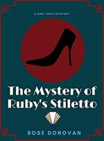 The Mystery of Ruby's Stiletto