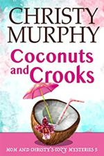 Coconuts and Crooks
