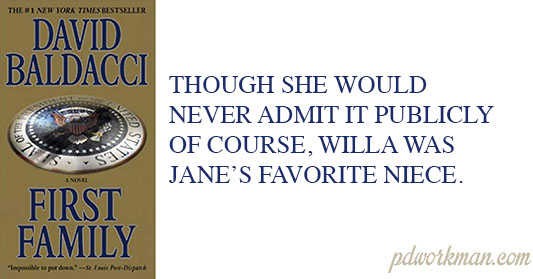 Though she would never admit it publicly of course, Willa was Janes favorite niece.